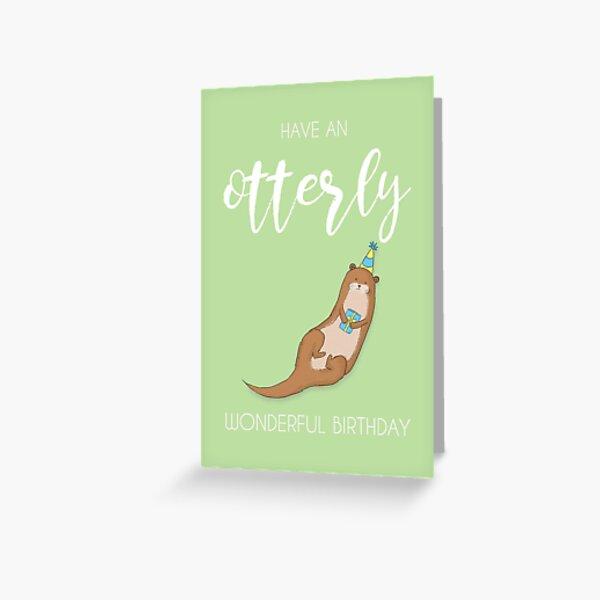 Otterly wonderful birthday! Greeting Card