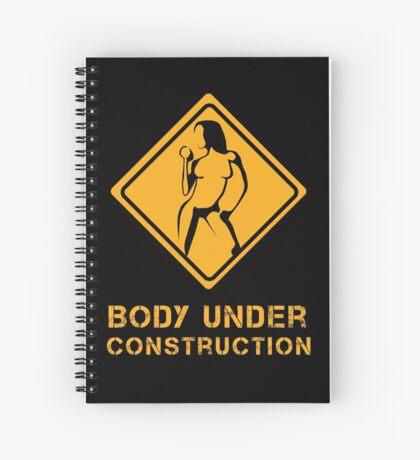 Body Under Construction 2 Spiral Notebook