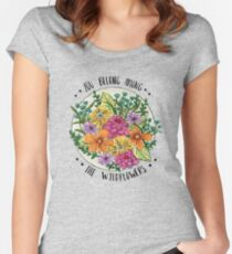 You Belong Among the Wildflowers Fitted Scoop T-Shirt