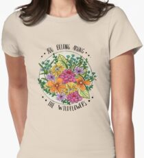 You Belong Among the Wildflowers Women's Fitted T-Shirt