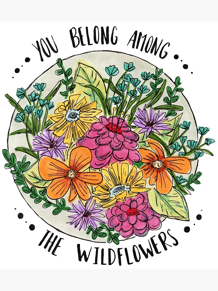You Belong Among the Wildflowers by polaskus