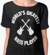 bass | Worlds Okayest Bass Player | bassist Chiffon Top