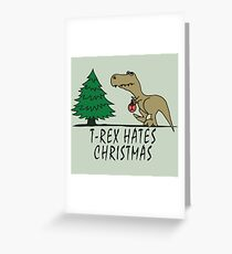 T-Rex - Hates Christmas Greeting Card