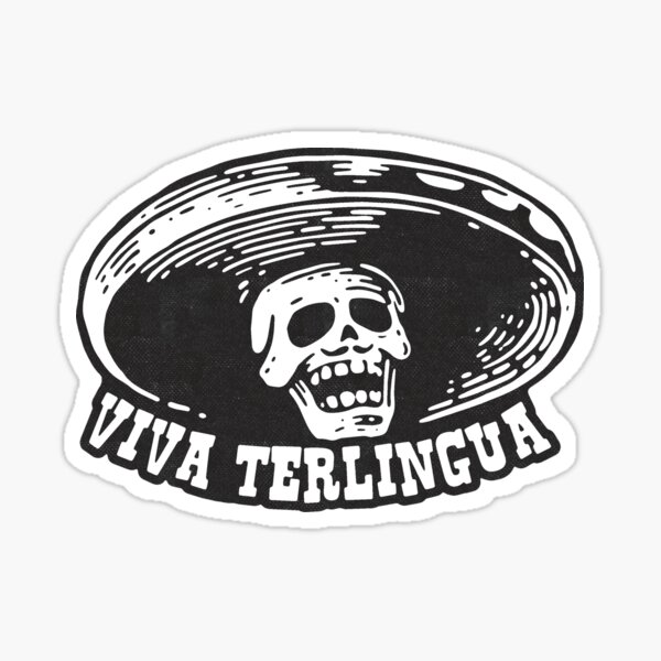 Viva Terlingua! Sticker