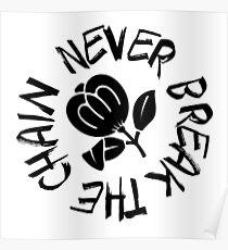 Never Break The Chain Poster