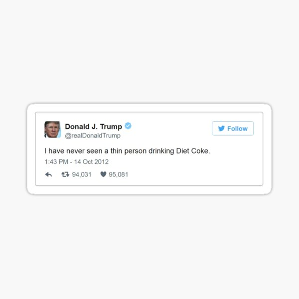 Trump Diet Coke Tweet Sticker