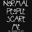 Normal People Scare Me - All Around Us Film by ALLAROUNDUS