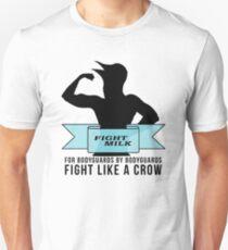 Fight Milk T-Shirt