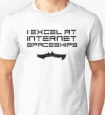 I Excel at Internet Spaceships - EVE Online Unisex T-Shirt