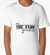 May The Flop Be With You Long T-Shirt