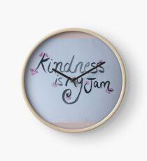 Kindness Is my Jam  Clock