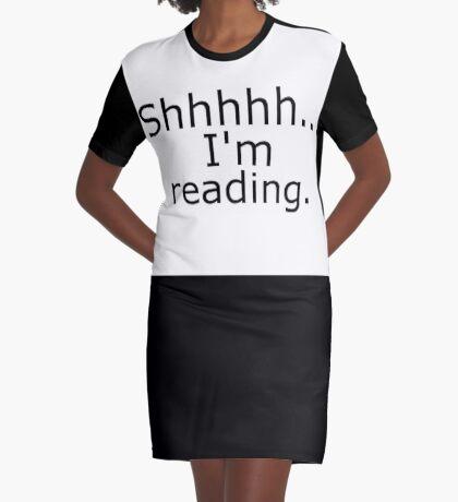 Shhhhh ... Ich lese gerade T-Shirt Kleid