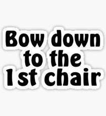 First Chair Sticker