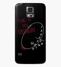 This is my Design. Case/Skin for Samsung Galaxy