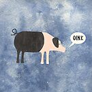 Oink Said the Pig by Nic Squirrell