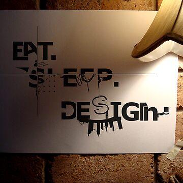 eat sleep design by axytrix