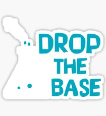 Drop The Base - Funny Chemistry Chemist Scientist - Chemical Beaker Science Gift Sticker
