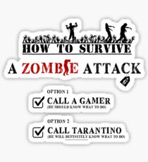 HOW TO SURVIVE A ZOMBIE ATTACK Sticker