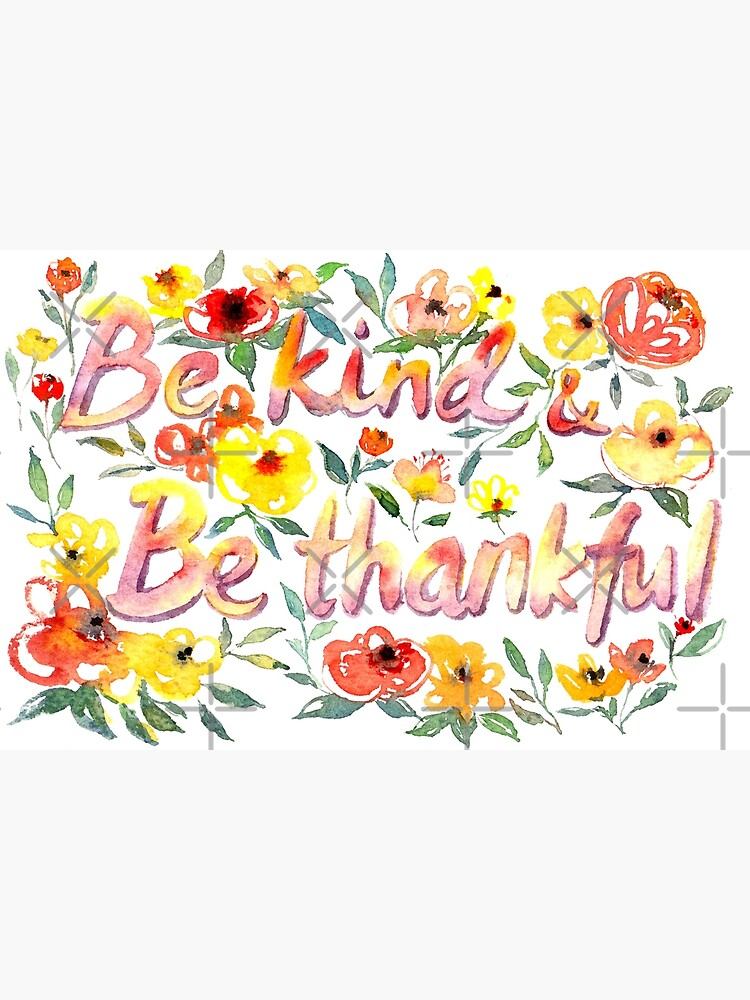 Be Kind and Be Thankful by whya