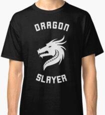 dragon slayer Classic T-Shirt