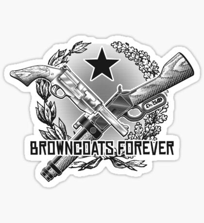 Browncoats Forever Sticker