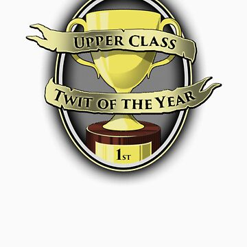 Upper Class Twit of the Year by robotrobotROBOT