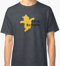 Zero Bothers | Winnie the Pooh Classic T-Shirt