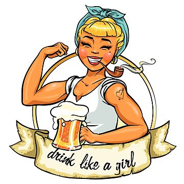 Drink like a girl by wildserenity