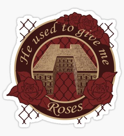He Used to Give me Roses Sticker