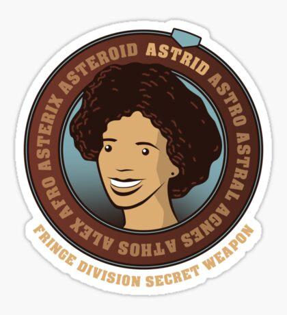 Astrid - Fringe Division Secret Weapon Sticker