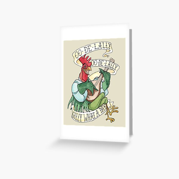 Alan-A-Dale Rooster : OO-De-Lally Golly What A Day Tattoo Watercolor Painting Robin Hood Greeting Card