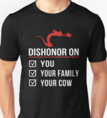 Dishonor On You Your Family Your Cow T-Shirt