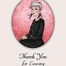 Thank You For Leaving by Mariya Olshevska