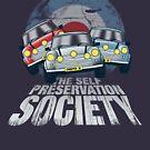 The Self Preservation Society by robotrobotROBOT