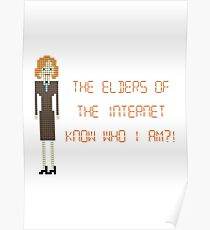 The IT Crowd – The Elders of the Internet Know Who I Am?! Poster