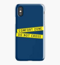 Comfort Zone - Do NOT Cross iPhone Case