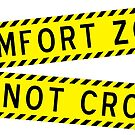 Comfort Zone - Do NOT Cross by IntrovertInside