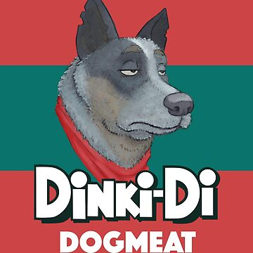Dinki-Di Dogmeat by davecharlton