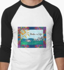 Water is Life Men's Baseball ¾ T-Shirt
