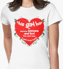 This Girl has and Awsome Boyfriend! Womens Fitted T-Shirt