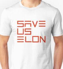 Save Us Elon, Elon Musk, Tesla Space X Green Technology Renewable Energy Climate Change Unisex T-Shirt