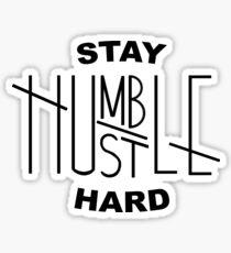 Bleib Demütig / Hustle Hard Sticker