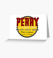 Perry Chain Co Greeting Card