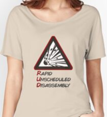 RUD - Rapid Unscheduled Disassembly Women's Relaxed Fit T-Shirt