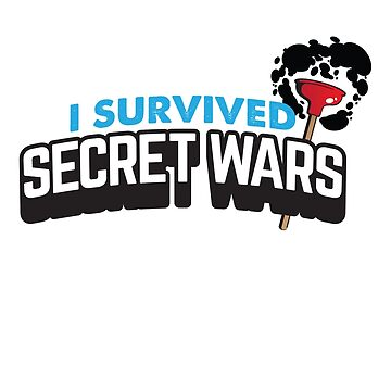 I SURVIVED SECRET WARS by rachelandmiles