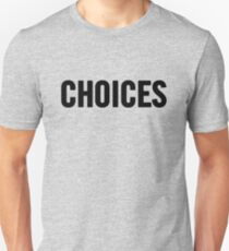 Choices (Black) T-Shirt