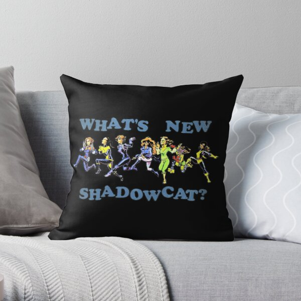 What's New, Shadowcat? Throw Pillow