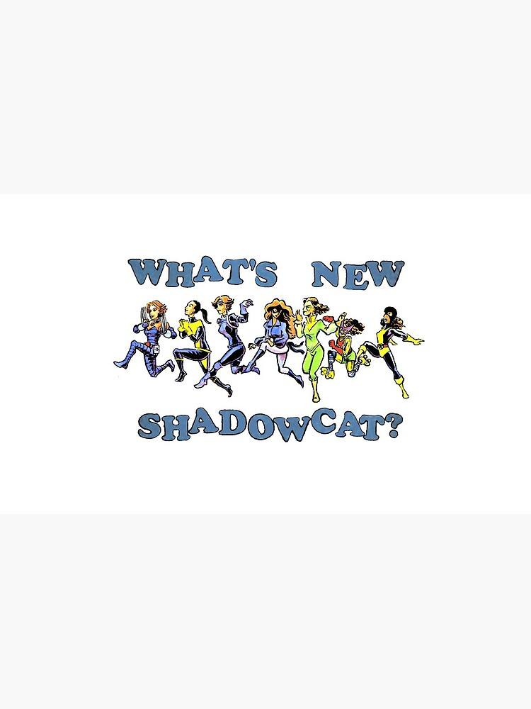 What's New, Shadowcat? by rachelandmiles