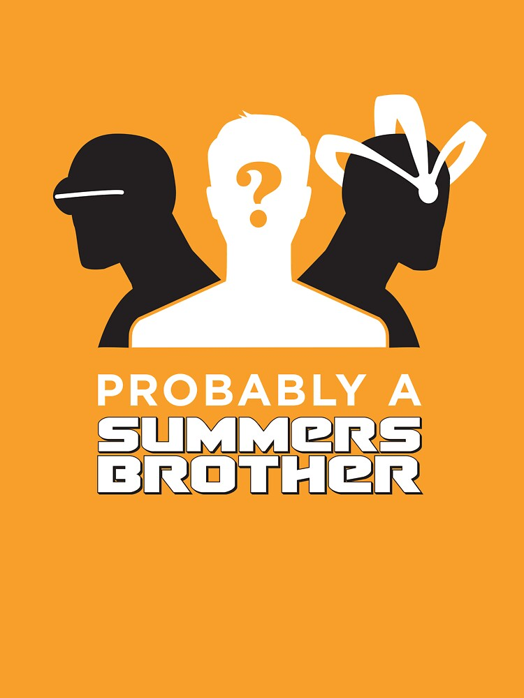 Probably a Summers Brother (Dark Background) | Unisex T-Shirt