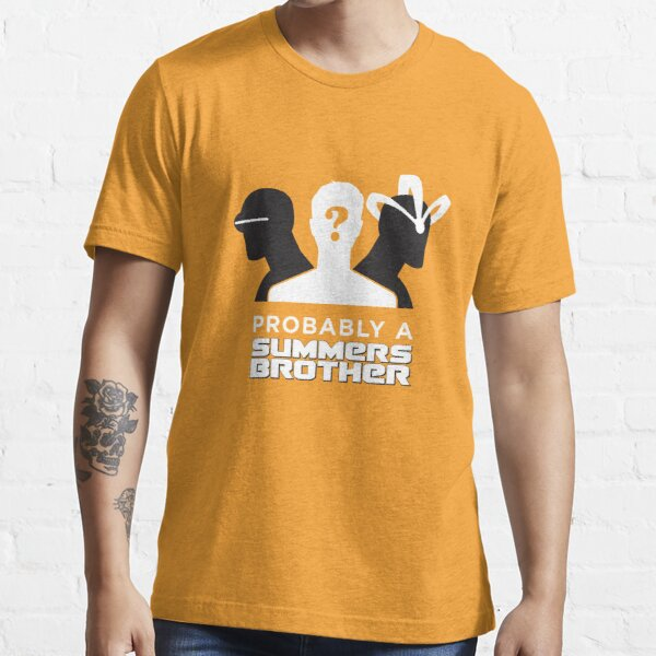 Probably a Summers Brother (Dark Background) Essential T-Shirt